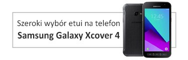 etui na telefon Samsung Galaxy Xcover 4
