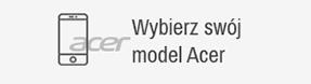 Wybierz swój model Acer